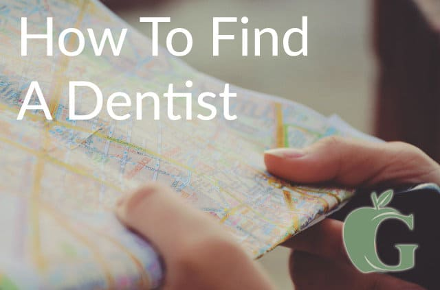 How To Find A Dentist